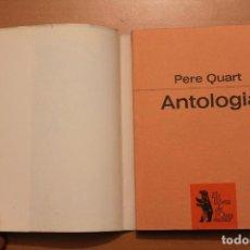 Libros de segunda mano - Pere Quart - Antologia - Proa Els llibres de l'Óssa menor - 104095267