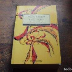 Libros de segunda mano: POESIAS COMPLETAS, PEDRO SALINAS, DEBOLSILLO, 2007. Lote 104190011