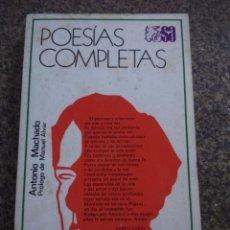 Libros de segunda mano: POESIAS COMPLETAS -- ANTONIO MACHADO -- ESPASA CALPE - 1979 --. Lote 161087905