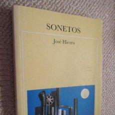 Libros de segunda mano: JOSÉ HIERRO, SONETOS, 2003, DEDICATORIA AUTÓGRAFA DE SU ESPOSA ÁNGELES TORRES, Y ANTOLOGÍA DE REGALO. Lote 104530911