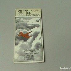 Libros de segunda mano: EL CANTO DE AMÉRICA. VOL 1. (VIOLETA PARRA, DANIEL VIGLIETTI Y OTROS) . Lote 103820539