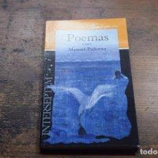 Libros de segunda mano: POEMAS, MANUEL PADORNO, INTERSEPTEM, 2004. Lote 104771139