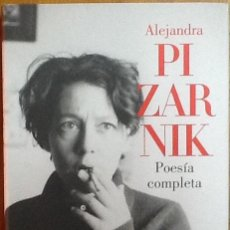 Libros de segunda mano: ALEJANDRA PIZARNIK. POESÍA COMPLETA (1955-1972). LUMEN TAPA DURA. . Lote 140650193