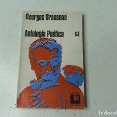 Libros de segunda mano: GEORGES BRASSENS. ANTOLOGÍA POÉTICA. . Lote 103179591
