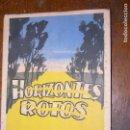 Libros de segunda mano: (F.1) HORIZONTES ROTOS POEMAS INÉDITOS PREFACIO DE RAMÓN SOLSONA CARDONE 1ª EDICIÓN AÑO 1948. Lote 105874795