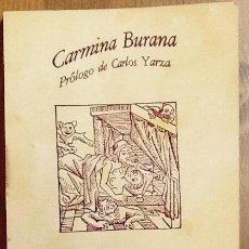 Libros de segunda mano: CANTOS DE GOLIARDO (CARMINA BURANA). 1ª EDICIÓN SEIX BARRAL. . Lote 105890399