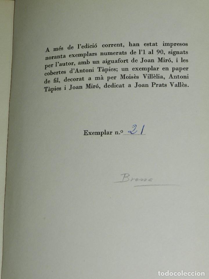 Libros de segunda mano: JOAN BROSSA - POEMES CIVILS , AIGUAFORT JOAN MIRO , COBERTES DANTONI TAPIES , EDICIO 21/ 90 - Foto 9 - 105929443