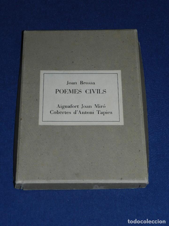 Libros de segunda mano: JOAN BROSSA - POEMES CIVILS , AIGUAFORT JOAN MIRO , COBERTES DANTONI TAPIES , EDICIO 21/ 90 - Foto 15 - 105929443