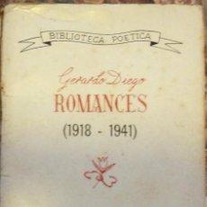 Libros de segunda mano: ROMANCES.(1918-1941). - DIEGO, GERARDO. Lote 105976247