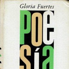 Libros de segunda mano: ANTOLOGÍA POÉTICA, POR GLORIA FUERTES. AÑO 1970 (15.1). Lote 106119235