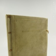 Libros de segunda mano: ÁLBUM LITERARIO, COMPOSICIONES POÉTICAS SELECTAS 1899-1938 JOSÉ RUEDA. OBRA ÚNICA CON DIBUJOS ORIG. Lote 106161739