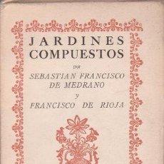 Libros de segunda mano: MEDRANO, SEBASTIÁN F. Y RIOJA, FCO. DE: JARDINES COMPUESTOS. COLECCIÓN LA FUENTE ESCONDIDA. Lote 106164003