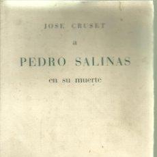 Libros de segunda mano: 3808.- POESIA-JOSE CRUSET A PEDRO SALINAS EN SU MUERTE-BARCELONAN 1951-DEDICADO. Lote 106343603