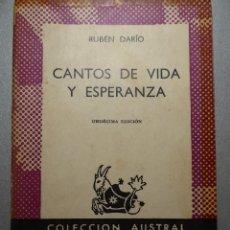 Libros de segunda mano: CANTOS DE VIDA Y ESPERANZA - RUBÉN DARÍO. Lote 106603619