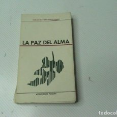 Libros de segunda mano: LA PAZ DEL ALMA. (AUTOR: GUILLERMO FERNÁNDEZ-SHAW) . Lote 106553999