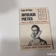Libros de segunda mano: ANTOLOGÍA POÉTICA / LOPE DE VEGA - CLASICOS DIDACTICOS ACERVO. Lote 107047339