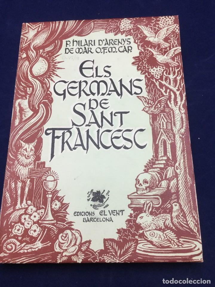 ELS GERMANS DE SANT FRANCESC. LAUDES FRANCISCANES. 1950 (Libros de Segunda Mano (posteriores a 1936) - Literatura - Poesía)