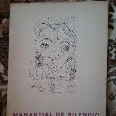 Libros de segunda mano: MANANTIAL DE SILENCIO, DE PINO BETANCOR. PLANAS DE POESÍA, 1951. SOLO 200 EJEMP. POESÍA CANARIA.. Lote 107307779