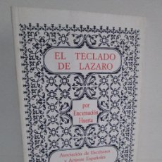 Libros de segunda mano: EL TECLADO DE LAZARO. ENCARNACION HUERTA. DEDICADO POR LA AUTORA. 1996. VER FOTOGRAFIAS. Lote 107653063