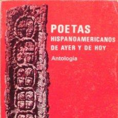 Libros de segunda mano: POETAS HISPANOAMERICANOS DE AYER Y DE HOY/ LUIS DE MADARIAGA/ PARANINFO/ 1974. Lote 108117363