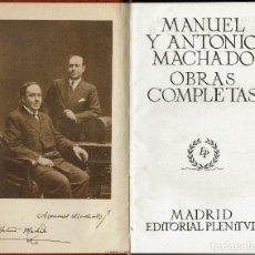 Libros de segunda mano: OBRAS COMPLETAS DE MANUEL Y ANTONIO MACHADO. AÑO 1947. (15.1).. Lote 108382079
