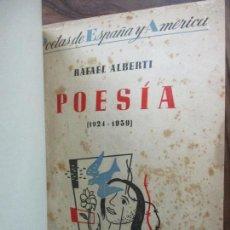 Libros de segunda mano: POESIA (1924-1938). RAFAEL ALBERTI. 1940. PRIMERA EDICIÓN.. Lote 108729363