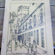 Libros de segunda mano: SEMANA SANTA SEVILLA, ! AY SANTA CRUZ!, JUAN GOMEZ HERRERA, 1979. Lote 108789919