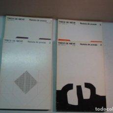 Libros de segunda mano: TRECE DE NIEVE - REVISTA DE POESÍA (NÚMEROS 1 AL 4) (1971 - 1972). Lote 108886771