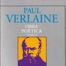Libros de segunda mano: OBRA POÉTICA TOMO I Y TOMO II - PAUL VERLAINE - RÍO NUEVO 2002. Lote 108885083