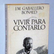 Libros de segunda mano: VIVIR PARA CONTARLO. Lote 109055895
