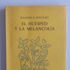 Libros de segunda mano: RICARDO MOLINARI // EL HUESPED Y LA MELANCOLÍA 1944-1946 // PRIMERA EDICIÓN // INTONSO. Lote 109140003