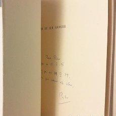 Libros de segunda mano: MANUEL ALVAR : DOLOR DE SER SANGRE. (ZARAGOZA, OTOÑO DE 1949. DEDICATORIA AUTÓGRAFA. Lote 109415719