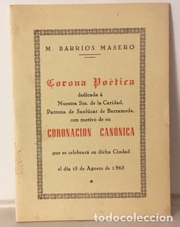 Libros de segunda mano: Corona poética a Ntra. Sra. de la Caridad, patrona de Sanlúcar de Barrameda (Barrios Masero Autograf - Foto 2 - 275908298