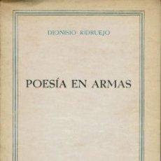Libros de segunda mano: POESÍA EN ARMAS, POR DIONISIO RIDRUEJO. AÑO 1940. (12.2). Lote 109522231