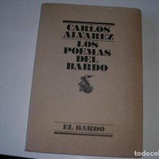 Libros de segunda mano: LOS POEMAS DEL BARDO.- CARLOS ALVAREZ.-LUMEN, 1977, 1ª EDIC.. Lote 109773203