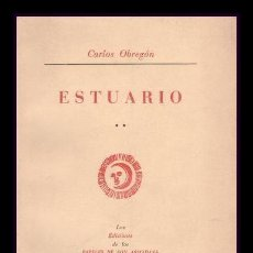 Libros de segunda mano: CARLOS OBREGÓN: ESTUARIO. 1ª EDICIÓN. Lote 109877371