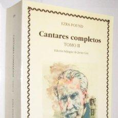 Libros de segunda mano: CANTARES COMPLETOS - TOMO III - EZRA POUND *. Lote 109898987