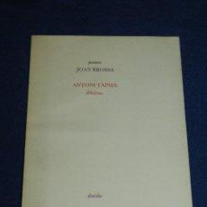 Libros de segunda mano: (M) POEMES JOAN BROSSA - ANTONI TAPIES DIBUIXOS , EDT. DRUIDA 1984 , EDICION DE 1500 EJEMPLARES. Lote 109904319