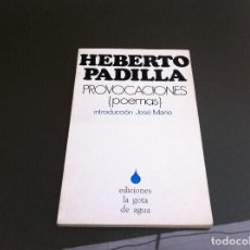 Libros de segunda mano: HEBERTO PADILLA. PROVOCACIONES (POEMAS) ED. EDICIONES LA GOTA DE AGUA, 1973.. Lote 109998115