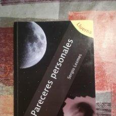 Libros de segunda mano: PLACERES PERSONALES - SERGIO LESMES - EJEMPLAR DEDICADO Y AUTOGRAFIADO POR EL AUTOR. Lote 110287883