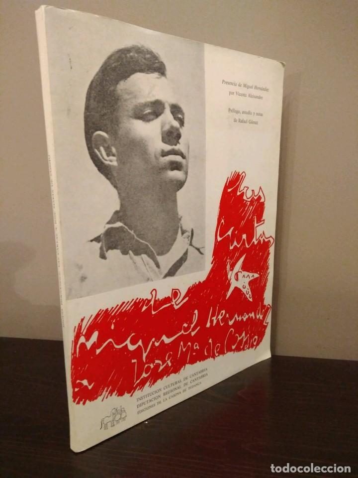 LIBRO - LAS CARTAS DE MIGUEL HERNANDEZ A JOSE MARÍA DE COSSIO - POETA GENERACION DEL 36 (Libros de Segunda Mano (posteriores a 1936) - Literatura - Poesía)