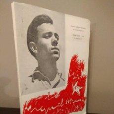 Libros de segunda mano: LIBRO - LAS CARTAS DE MIGUEL HERNANDEZ A JOSE MARÍA DE COSSIO - POETA GENERACION DEL 36. Lote 110413839