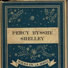 Libros de segunda mano: PERCY BYSSHE SHELLEY, POR ELISABETH MULDER. AÑO 1940. (12.2). Lote 110464167