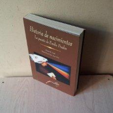 Libros de segunda mano: HARRIET K. GREIF - HISTORIA DE NACIMIENTOS, LA POESIA DE EMILIO PRADOS - MALAGA 1999. Lote 110545739