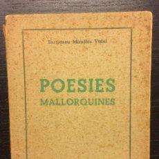 Libros de segunda mano: POESIES MALLORQUINES, BARTOMEU MIRALLES VIDAL. Lote 110649167