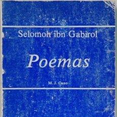Libros de segunda mano: SELOMOH IBN GABIROL.-POEMAS.UNIVERSIADA DE GRANADA,1987.. Lote 110651071