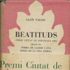 Libros de segunda mano: BEATITUDS, PER LLUÍS VALERI. AÑO 1955. (12.2). Lote 110693367
