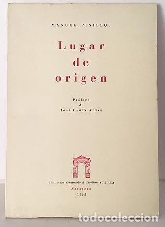 Libros de segunda mano: Manuel Pinillos : Lugar de origen. (1ª ed. Zaragoza, 1965. Institución Fernando el Católico - Foto 2 - 110890819