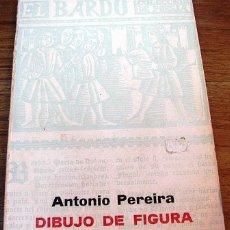 Libros de segunda mano: ANTONIO PEREIRA. DIBUJO CON FIGURA. EL BARDO 1972. PRIMERA EDICIÓN 20X13, 62PP, 4HH. Lote 111058467