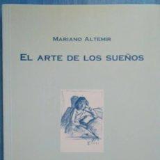 Libros de segunda mano: MARIANO ALTEMIR (SALAS ALTAS, 1933). EL ARTE DE LOS SUEÑOS. PREMIO PAUL BECKETT 2004. Lote 111241555